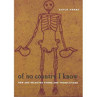 Van geen enkel land weet ik - New and Selected Poems en vertalingen door Davi