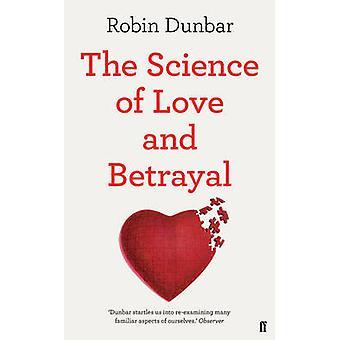 Vitenskapen om kjærlighet og svik av Robin Dunbar - 9780571253449 bok