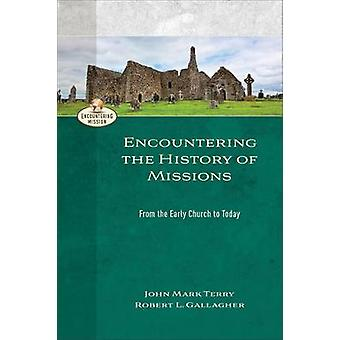 Encountering the History of Missions - From the Early Church to Today
