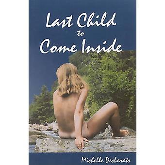 Letzte Kind kommt innerhalb von Michelle Desbarats - 9780886293475 Buch