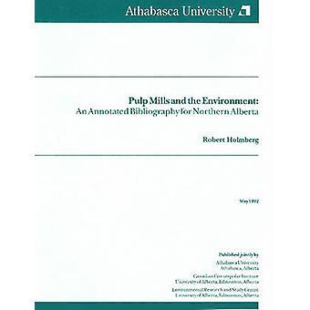 Pulp Mills & l'environnement - bibliographie annotée pour Nord