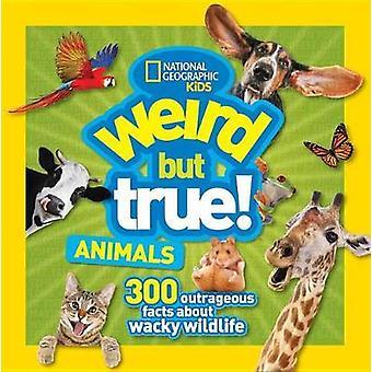 Raar, maar waar dieren (raar maar waar) door nationale geografische Kids-
