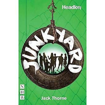 Junkyard par Jack Thorne - livre 9781848426641
