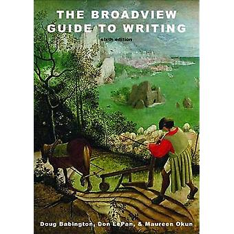 The Broadview Guide to Writing by Doug Babington - 9781554812189 Book