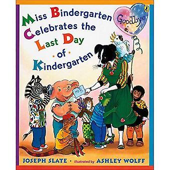 Miss Bindergarten feiert am letzten Tag des Kindergartens