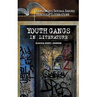 Youth Gangs in Literature (Exploring Social Issues Through Literature)