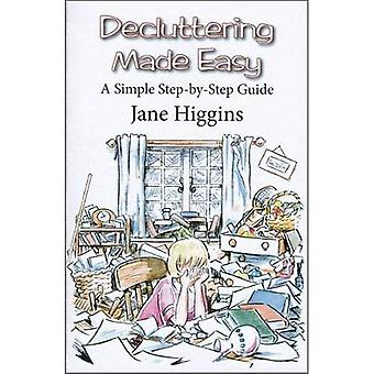 Decluttering Made Easy: A Simple Step-by-Step Guide