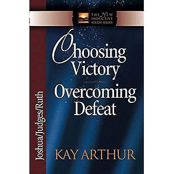 Scegliendo vittoria superando sconfitta: Joshua/giudici/Ruth (nuovo studio induttivo)