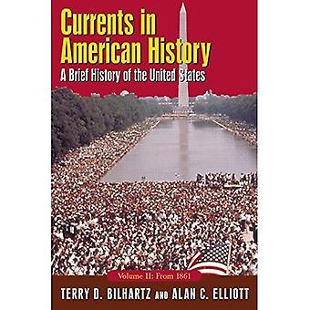 Strøm i amerikansk historie: fortellende historien om USA, Volume II: fra 1861:2