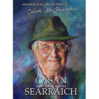 Casan Searraich: Rayons de soleil dans la mémoire