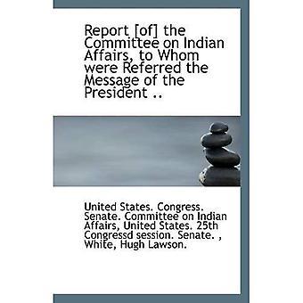 Ilmoita [,] Intian asioiden oli tarkoitettu viestin presidentti...