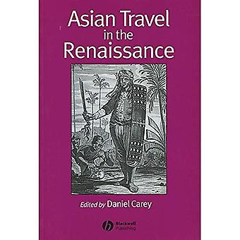 Asian Travel in the Renaissance (Renaissance Studies Special Issues)
