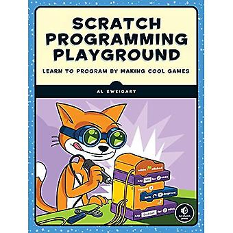 Scratch Programming�Playground: Learn to Program�by Making Cool Games