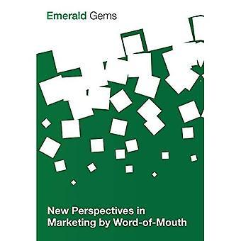 Nya perspektiv i marknadsföring av Word-of-Mouth (Emerald ädelstenar)