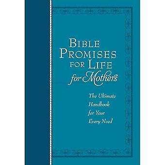 Bijbel beloften voor het leven (voor moeders): het ultieme handboek voor uw elke behoefte