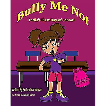 Bully Me Not: India's First Day of School