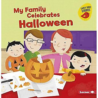 My Family Celebrates Halloween (Holiday Time (Early Bird Stories (TM)))