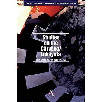 Studies on the CarvakaLokayata by Bhattacharya & Ramkrishna