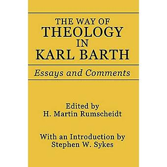 Way of Theology in Karl Barth Essays and Comments by Barth & Karl