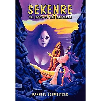 Sekenre il libro del mago di Schweitzer & Darrell