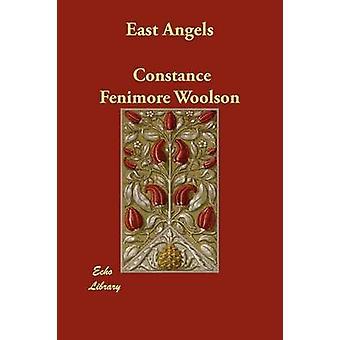 Angeli di est di Woolson & Constance Fenimore