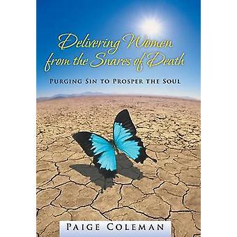 罪をパージする死のわなから女性を届けるコールマン & ペイジによって魂を繁栄させる