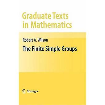 Finite Simple Groups von Robert Wilson