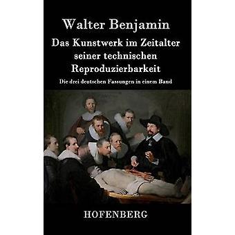 Das Kunstwerk im Zeitalter seiner technischen Reproduzierbarkeit par Walter Benjamin