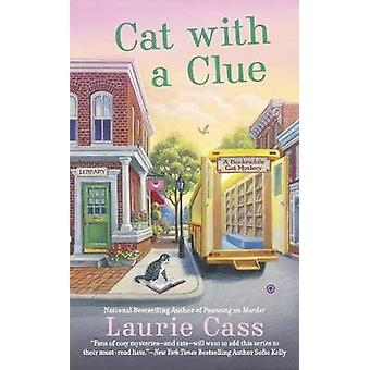 Cat with A Clue - A Bookmobile Mystery by Laurie Cass - 9780451476555
