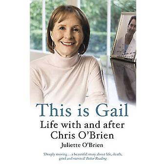 This is Gail by Juliette O'Brien - 9781460752876 Book
