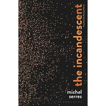 The Incandescent by The Incandescent - 9781474297400 Book