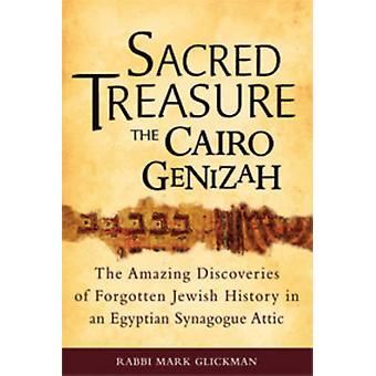 Sacred Treasure - The Cairo Genizah - The Amazing Discoveries of Forgo