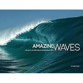 Amazing Waves by Sharp & Roger