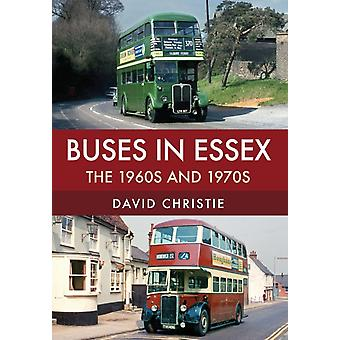 Buses in Essex by David Christie