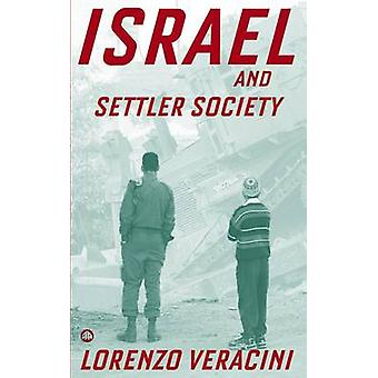 Israel and Settler Society par Lorenzo Veracini