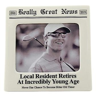 Really Great News Resident Retires At Young Age 4 X 5 Photo Frame
