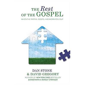 Rest Of The Gospel The by Stone & Dan