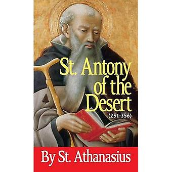 Saint Antony of the Desert by Athanasius - 9780895555250 Book