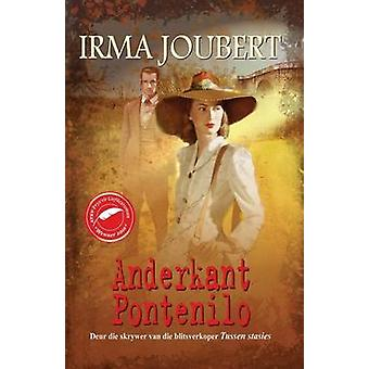 Anderkant Pontenilo by Joubert & Irma