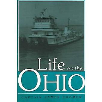 Life on the Ohio by Coomer & Captain James