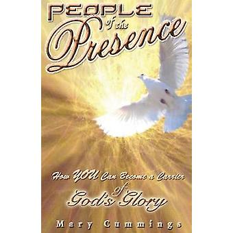 People of the Presence by Cummings & Mary