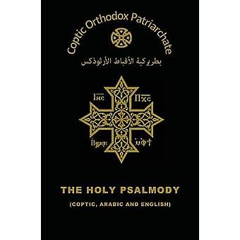 The Holy Psalmody by Orthodox Church & The Coptic