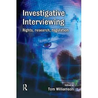 Investigative Interviewing by Williamson & Tom