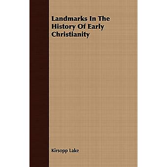 Landmarks In The History Of Early Christianity by Lake & Kirsopp