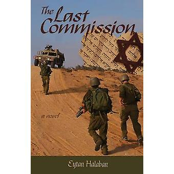 The Last Commission by Halaban & Eytan