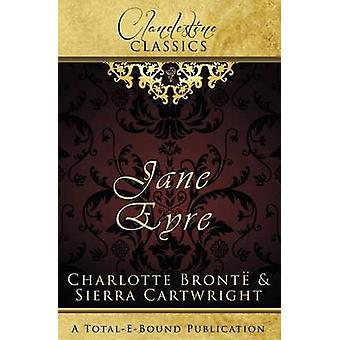 Clandestine Classics Jane Eyre by Cartwright & Sierra