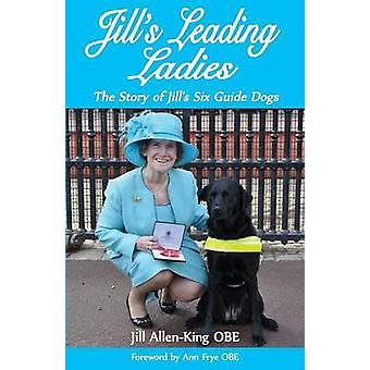 Jills Leading Ladies by AllenKing & Jill