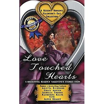 Love Touched Hearts A Regency Romance Valentines Day Collection 5 Delightful Regency Valentines Day Stories by Richmond & Arietta