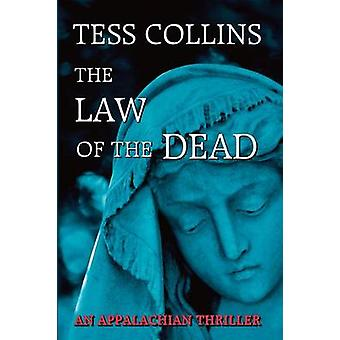 The Law of the Dead by Collins & Tess
