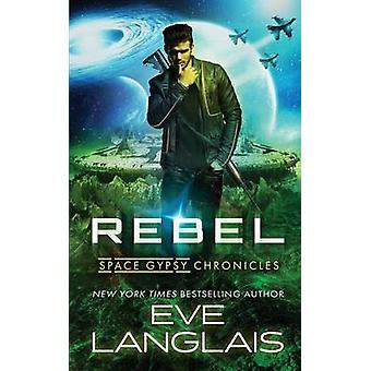 Rebel by Langlais & Eve